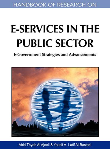 9781615207893: Handbook of Research on E-Services in the Public Sector: E-Government Strategies and Advancements