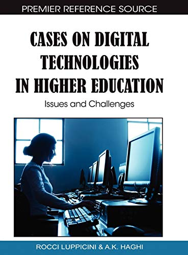 9781615208692: Cases on Digital Technologies in Higher Education: Issues and Challenges