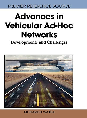 9781615209132: Advances in Vehicular Ad-Hoc Networks: Developments and Challenges