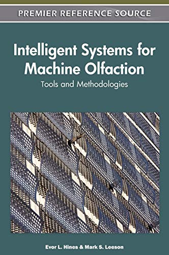 9781615209156: Intelligent Systems for Machine Olfaction: Tools and Methodologies