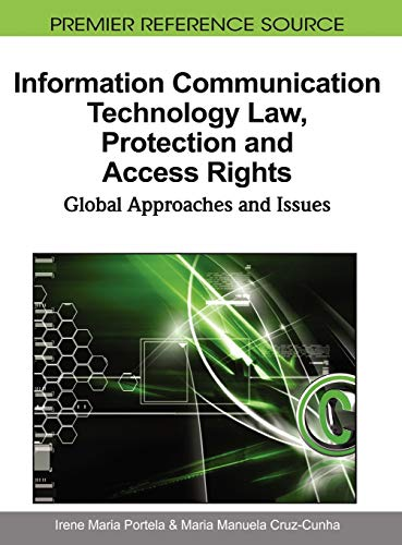 9781615209750: Information Communication Technology Law, Protection and Access Rights: Global Approaches and Issues