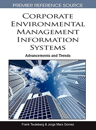 9781615209811: Corporate Environmental Management Information Systems: Advancements and Trends