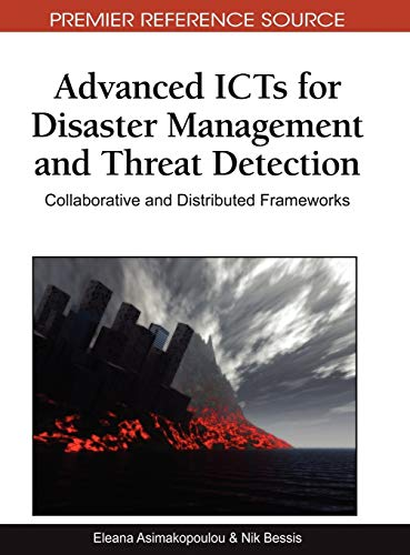 Advanced ICTs for Disaster Management and Threat Detection: Collaborative and Distributed ...