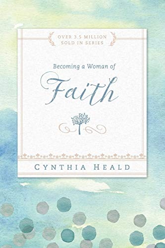 9781615210213: Becoming a Woman of Faith: