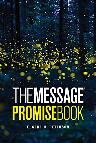 The Message Promise Book (Softcover): Eugene H. Peterson