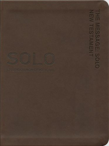 The Message SOLO New Testament Brown Leather-Look: An Uncommon Devotional