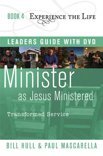 Minister as Jesus Ministered Leader's Guide with DVD: Transformed Service (Experience the Life...