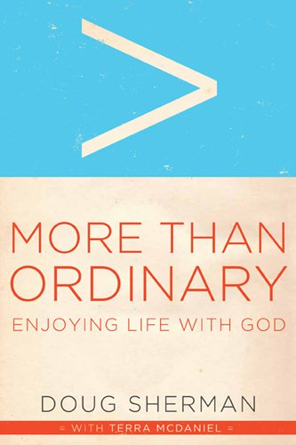 9781615216161: More Than Ordinary: Enjoying Life with God