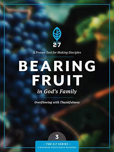 Bearing fruit in Gods family #3 (2: 7): Navigators
