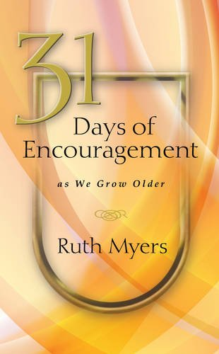 9781615216864: 31 Days of Encouragement as We Grow Older (NavPress Devotional Readers)