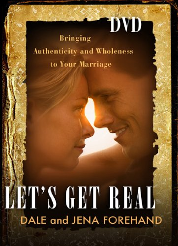 9781615217212: Let's Get Real: Bringing Authenticity and Wholeness to Your Marriage