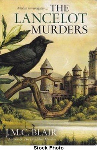 The Lancelot Murders: Blair, J. M. C.