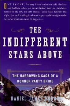 9781615230372: THE INDIFFERENT STARS ABOVE (The Harrowing Saga of a Donner Party Bride (LRG PRINT ED.))