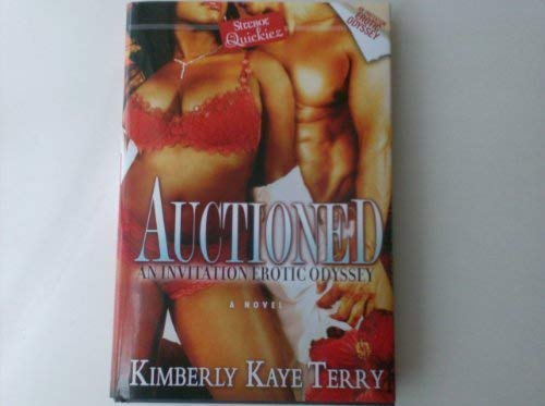 Auctioned an Invitation Erotic Odyssey: Terry, Kimberly Kaye