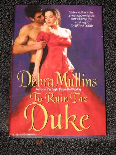 9781615231591: To Ruin The Duke