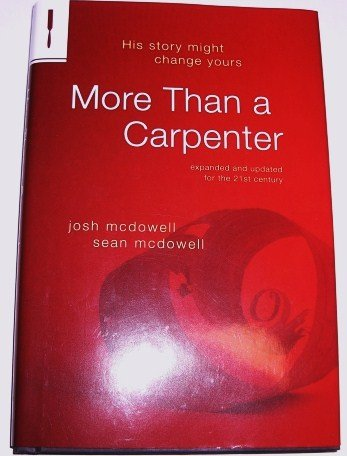 9781615231737: More Than a Carpenter (Expanded and Updated for the 21st Century)