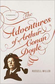 9781615231805: The Adventures of Arthur Conan Doyle by Russell Miller (2009) Paperback