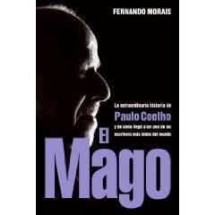 9781615231867: El Mago: La Extraordinaria Historia De Paulo Coelho (Spanish Edition)