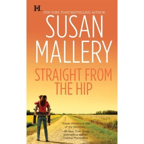 Straight From the Hip: Susan Mallery