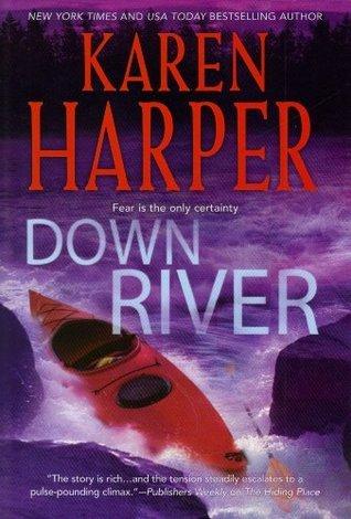 Down River (LARGE PRINT): Karen Harper