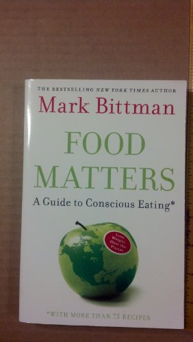 9781615232833: Food Matters (A Guide to Conscious Eating)