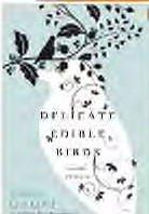 9781615232864: Delicate Edible Birds
