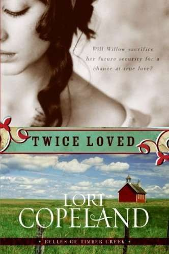 9781615232956: Twice Loved (Bells of timber creek)