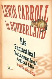 9781615233526: Lewis Carroll in Numberland by Robin Wilson (2008) Paperback