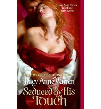 Seduced By His Touch: Tracy Anne Warren