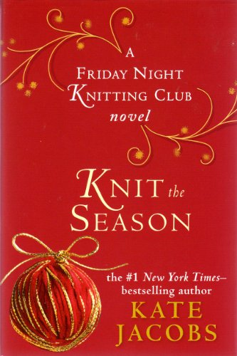 9781615234219: Knit the Season (Friday Night Knitting Club)