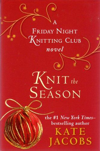 9781615234219: Knit the Season (Friday Night Knitting Club)