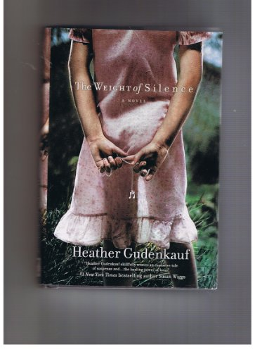 Weight of Silence: Heather Gudenkauf