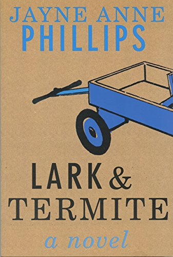 9781615234295: Lark & Termite, a Novel