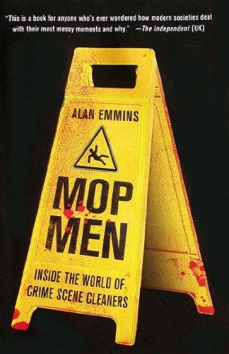 9781615234332: Mop Men: Inside the World of Crime Scene Cleaners