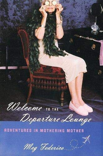 9781615234530: Welcome to the Departure Lounge