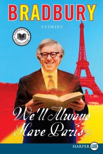 9781615234547: We'll Always Have Paris LP: Stories