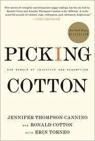 9781615234561: Picking Cotton: Our Memoir of Injustice and Redemption