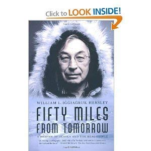 9781615234608: Fifty Miles from Tomorrow: a Memoir of Alaska and the Real People