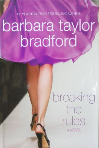 9781615235384: Breaking the Rules: A Novel