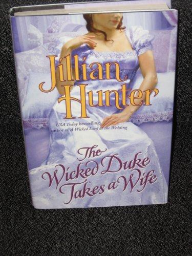 The Wicked Duke takes a Wife: Jillian Hunter
