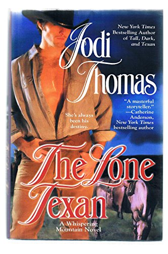 9781615236169: The Lone Texan (A Whispering Mountain Novel)