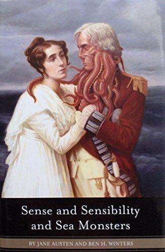 Sense and Sensibility and Sea Monsters: Jane Austen, Ben