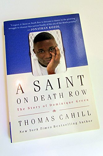 9781615236558: A Saint on Death Row: The Story of Dominique Green