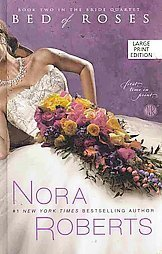 9781615236688: Bed of Roses Book Two in the Bride Quartet (Large Print)