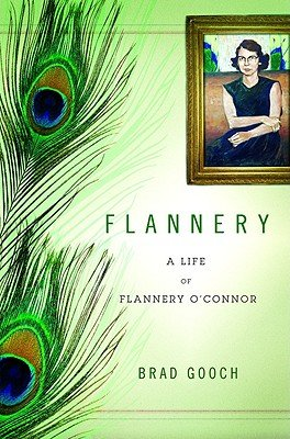 9781615236954: Flannery: A Life of Flannery O'Connor (Hardcover)