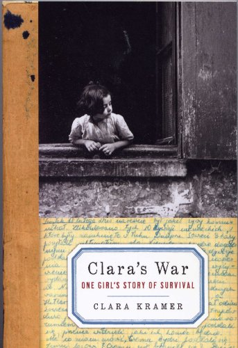 9781615237036: Clara's War - One Girl's Story of Survival