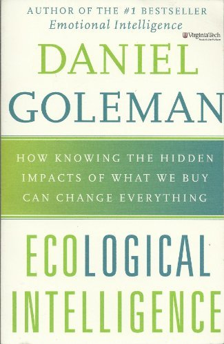 9781615237418: Ecological Intelligence: The Coming Age of Radical Transparency