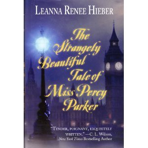 9781615237470: The Strangely Beautiful Tale of Percy Parker