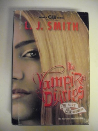 9781615238194: L.J. Smith The Vampire Diaries: The Fury and Dark Reunion