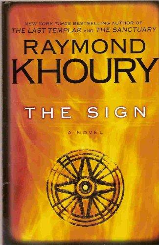 9781615238255: THE SIGN (A Novel)